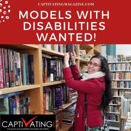 "Beckie wears a red coat and smiles while leaning against a bookshelf. White text on a red background reads ""Models With Disabilities Wanted."" The CAPTIVATING logo is in the lower left corner of the image."