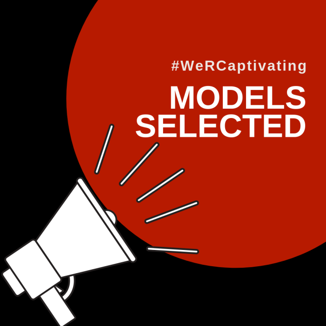 #WeRCaptivating Models Selected