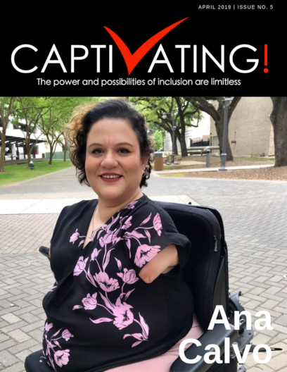 Photo of Ana Calvo on the draft cover of the April edition. Ana was born without limbs and is sitting in her wheelchair on the campus of where she works smiling for the camera.