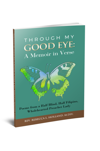 The cover of Rebecca's book Through My Good Eye: A Memoir in Verse is green with a butterfly on the front. The butterfly is a symbol of rebirth and transformation.